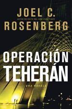 Operación Teherán by Joel C. Rosenberg (2012, Paperback)