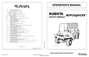 KUBOTA UTILITY VEHICLE RTV1140 CPX OPERATOR MANUAL REPRINTED 2009 EDITION