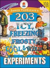 Janice VanCleave's 203 Icy, Freezing, Frosty, Cool, and Wild Experiments [ VanCl