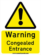 Warning - Congealed Entrance - Rude Road Sign Card ~ Potty Mouth Cards - PM-Cong