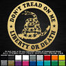 Don't Tread On Me Liberty or Death Round Snake 2nd A NRA 3%  Molon Labe Sticker