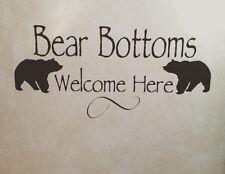 """Bear bottoms welcome here"" Vinyl Wall Decal Sticker Rv Camp Cabin Bathroom"