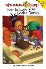 How to Lose Your Cookie Money Bk. 3 by Valerie Wilson Wesley (2004,...