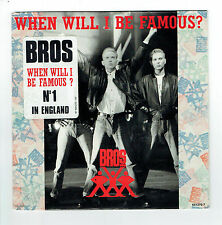 """BROS Vinyle 45 tours SP 7"""" WHEN WILL I BE FAMOUS ? - CBS 651270  F Reduit RARE"""