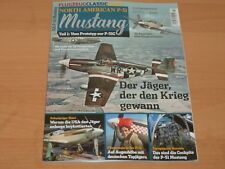 "FLUGZEUG CLASSIC EXTRA ""NORTH AMERICAN P-51 Mustang Teil 1"" Ausgabe 2018"