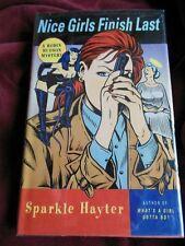 Sparkle Hayter - NICE GIRLS FINISH LAST - Inscribed - 1st