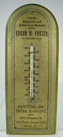 PAINTING & PAPER HANGING E FOSTER PHILA Pa Old Ad Thermometer Sign est 1886