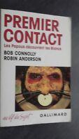 Bob Connolly Robin Anderson 1ER Contatto NRF Gallimard 1989 Spilla Be