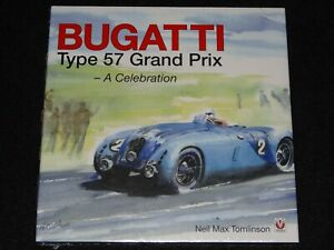 BUGATTI TYPE 57 GRAND PRIX A CELEBRATION NEIL MAX TOMLINSON VELOCE NEW & SEALED