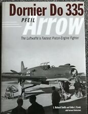 Dornier Do 335: The Luftwaffe's Ultimate Piston-engine Fighter (Classic)