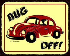 (VMA-L-6518) Bug Off VW Vintage Metal Art Automotive Retro Tin Sign