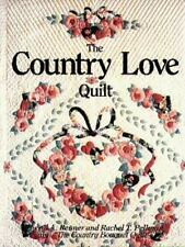 Country Love Quilt - First Edition!