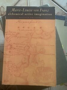 Alchemical Active Imagination: Revised Edition: By Von Franz, Marie-Louise