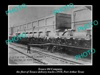 OLD 8x6 HISTORIC PHOTO OF TEXACO OIL Co TRUCK FLEET PORT ARTHUR TEXAS c1910