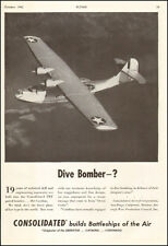 1942 WW2 Ad Navy Consolidated PBY CATALINA, flying boat Dive Bomber? 033017