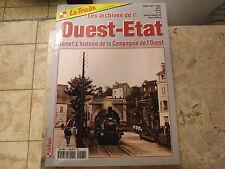 F Les Archives de l' oeust-Etat Tome 1 l' Histoire de La Compagnie Le Train