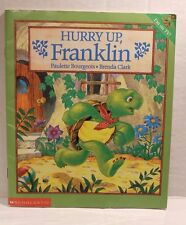 Hurry Up, Franklin by Paulette Bourgeois - Paperback Children's Book