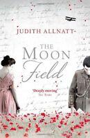 The Moon Field By Judith Allnatt. 9780007522972