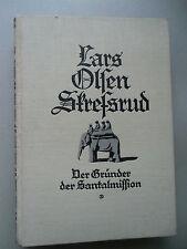 Lars Olsen Stressrud Gründer der Santalmission von Ivar Saeter Norwegen 1928