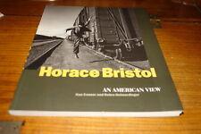 HORACE BRISTOL-AN AMERICAN VIEW BY KEN CONNER&D.HEIMERDINGER