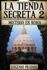 Ana Fauré: La Tienda Secreta 2: Misterio en Roma by Eugenio Prados (2016,...