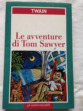 MARK TWAIN   LE AVVENTURE DI TOM SAWYER   GLI INDIMENTICABILI   1999