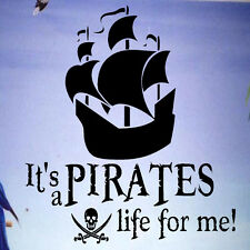 """""""It's a Pirate's Life for Me"""" Nautical Ship Vinyl Wall Decal Nursery Wall Art"""