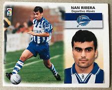 NAN RIBERA - DEPORTIVO ALAVÉS - Ediciones ESTE 99/2000 - COLOCA