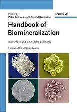 Handbook of Biomineralization Vol. 2 : Biomimetic and Bioinspired Chemistry...