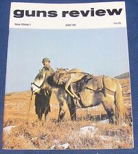 GUNS REVIEW MAGAZINE AUGUST 1975 - THE MITRAILLEUSE OR GAULOIS
