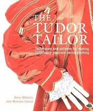 Reconstructing 16th-Century Dress: By Ninya Mikhaila, Jane Malcolm-Davies