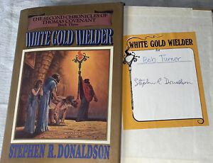 SIGNED The White Gold Welder Book Stephen R. Donaldson 1st Ed Thomas Covenant HC