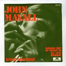 45 RPM SP JOHN MAYALL GASOLINE BLUES / BRAND NEW BAND (1974)
