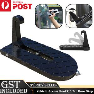 Vehicle Access Roof Of Car Door Step Rooftop Doorstep Latch Pedal Hook  SUV AU