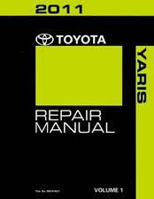 2011 Toyota YARIS Shop Service Repair Manual Volume 1 Only