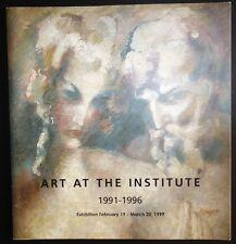Ukrainian Institute Art at the Institute 1991 - 1996 Ukraine Exhibition Catalog