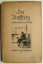 Gina Kaus Der Aufstieg, Georg Müller Verlag,Hans Halm, Literatur,