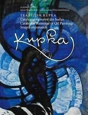 NEW Frantisek Kupka: Catalogue Raisonné by Agnes Husslein-Arco