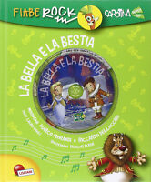 La Bella e la Bestia. Fiabe rock. Libro Con CD Audio Nuovo Lisciani Giochi N