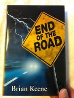 End of the Road- Brian Keene- Cemetery Dance SIGNED LIMITED ED.  #115/750 copies