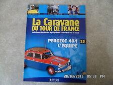 MAGAZINE CARAVANE TOUR DE FRANCE N°23 PEUGEOT 404 L'EQUIPE H60