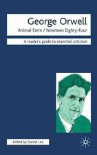 George Orwell: Animal Farm-Nineteen Eighty-Four