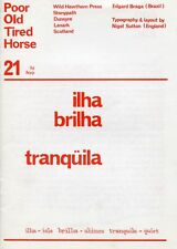 BRAGA Edgard, Poor Old Tired Horse (P.O.T.H) no. 21 - Ilha brilha Tranquila