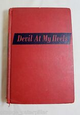 DEVIL AT MY HEELS The Story of Louis Zamperini with Helen Itria 1956 FIRST 1st