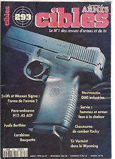 ACTION  GUNS N°293 S & W SIGMA / PARA-ORDNANCE P12.45 ACP / CARABINE BOSQUETTE