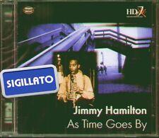 "JIMMY HAMILTON "" AS TIME GOES BY "" CD SIGILLATO HD JAZZ - MEMO MUSIC 1999"