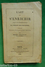 LA19 L'ART DE S'ENRICHIR PAR L'AGRICULTURE EN CREANT DES PRAIRIES 1845 PELLAULT