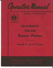 McCormick Hm-280 Runner Planter for use with Farmall H and M Tractors Manual