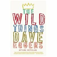 The Wild Things Eggers, Dave (Paperback)