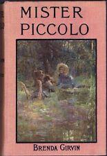 Mister Piccolo by Brenda Girvin First Edition (Hardback, 1911)
